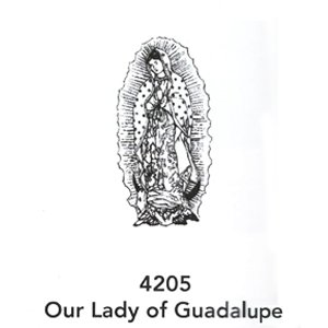 4205 Engraved Our Lady Of Guandalupe Design